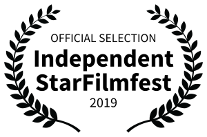 OFFICIAL SELECTION - Independent StarFilmfest - 2019