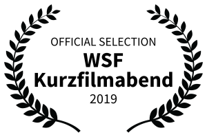 OFFICIAL SELECTION - WSF Kurzfilmabend - 2019